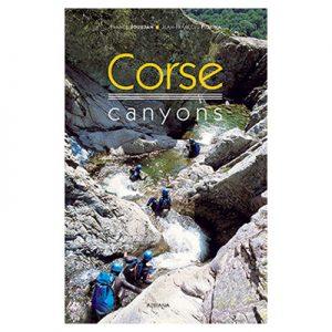Corse canyons Franck Jourdan, Jean-François Fiorina