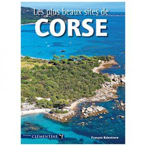 Les plus beaux sites de Corse - François BALESTRIERE recto