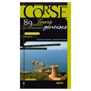 Corse. Tours génoises 89 balades et randonnées Auteurs : Jacques Casamarta et Pascale Larenaudie